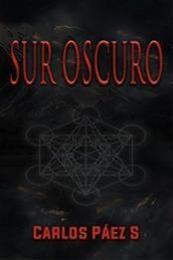 descargar epub Sur oscuro – Autor Carlos Páez Sepúlveda