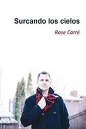 descargar epub Surcando los cielos – Autor Rose Carré gratis