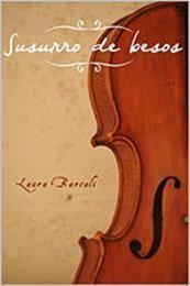 descargar epub Susurro de besos – Autor Laura Barcali gratis
