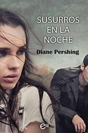 descargar epub Susurros en la noche – Autor Diane Pershing gratis
