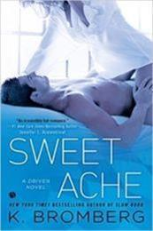 descargar epub Sweet ache – Autor K. Bromberg