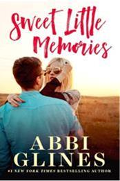 descargar epub Sweet little memories – Autor Abbi Glines