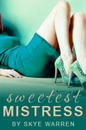 descargar epub Sweetest Mistress – Autor Skye Warren