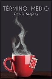 descargar epub Término medio – Autor Darlis Stefany gratis