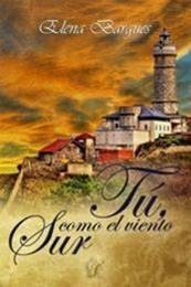 descargar epub Tú, como el viento sur – Autor Elena Bargues