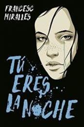 descargar epub Tú eres la noche – Autor Francesc Miralles