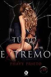 descargar epub Tú + yo =Éxtremo – Autor Phavy Prieto