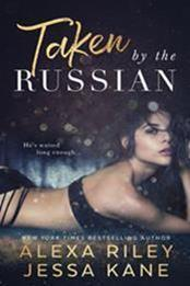 descargar epub Taken by the Russian – Autor Alexa Riley;Jessa Kane gratis