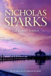 descargar epub Tal como somos – Autor Nicholas Sparks