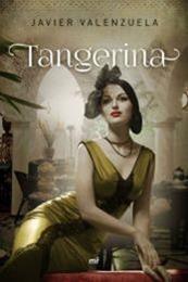descargar epub Tangerina – Autor Javier Valenzuela