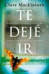 descargar epub Te dejé ir – Autor Clare Mackintosh gratis