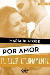descargar epub Te elegí eternamente – Autor María Beatobe gratis