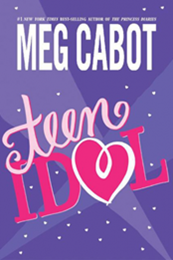 descargar epub Teen idol – Autor Meg Cabot