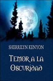 descargar epub Temor a la oscuridad – Autor Sherrilyn Kenyon gratis