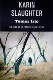 descargar epub Temor frío – Autor Karin Slaughter