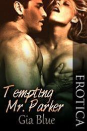 descargar epub Tempting Mr. Parker – Autor Gia Blue