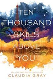 descargar epub Ten thousand skies above you – Autor Claudia Gray