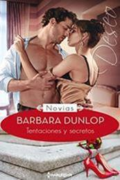 descargar epub Tentaciones y secretos – Autor Barbara Dunlop