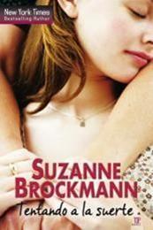 descargar epub Tentando a la suerte – Autor Suzanne Brockmann