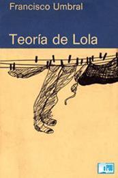 descargar epub Teoría de Lola – Autor Francisco Umbral gratis