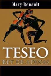 descargar epub Teseo, rey de Atenas – Autor Mary Renault gratis