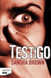 descargar epub Testigo – Autor Sandra Brown