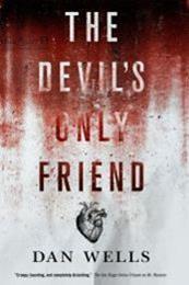 descargar epub The Devils Only Friend – Autor Dan Wells