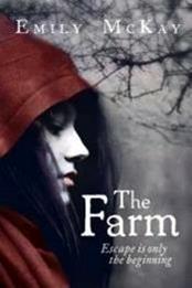 descargar epub The Farm – Autor Emily McKay