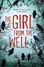 descargar epub The Girl from the Well – Autor Rin Chupeco