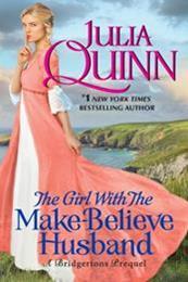 descargar epub The Girl with the Make-Believe Husband – Autor Julia Quinn
