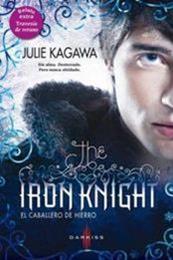 descargar epub The Iron Knight – Autor Julie Kagawa