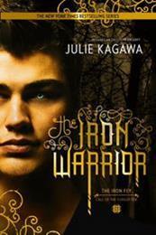 descargar epub The Iron Warrior – Autor Julie Kagawa