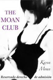 descargar epub The Moan club: (El club del gemido) – Autor Karen Moan gratis