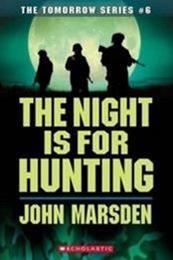 descargar epub The Night is For Hunting – Autor John Marsden
