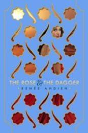 descargar epub The Rose & the Dagger – Autor Renée Ahdieh