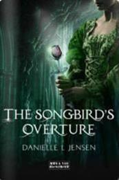 descargar epub The Songbirds Overture – Autor Danielle L. Jensen gratis