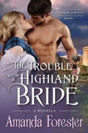 descargar epub The Trouble with a Highland Bride – Autor Amanda Forester