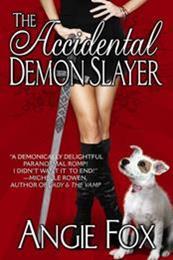 descargar epub The accidental demon slayer – Autor Angie Fox