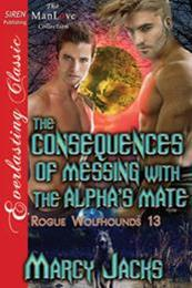 descargar epub The consequences of messing with the alphas mate – Autor Marcy Jacks gratis