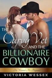 descargar epub The curvy vet and the billionaire cowboy – Autor Victoria Wessex