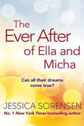 descargar epub The ever after of Ella and Micha – Autor Jessica Sorensen