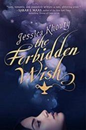 descargar epub The forbidden wish – Autor Jessica Khoury