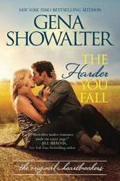 descargar epub The harder you fall – Autor Gena Showalter