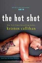 descargar epub The hot shot – Autor Kristen Callihan gratis