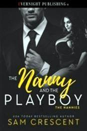 descargar epub The nanny and the playboy – Autor Sam Crescent