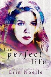 descargar epub The perfect life – Autor Erin Noelle gratis
