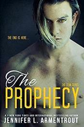 descargar epub The prophecy – Autor Jennifer L. Armentrout