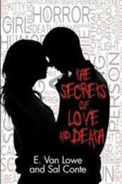 descargar epub The secrets of love and death – Autor E. Van Lowe;Sal Conte
