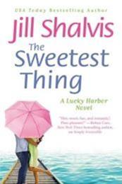 descargar epub The sweetest thing – Autor Jill Shalvis
