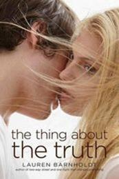 descargar epub The thing about the truth – Autor Lauren Barnholdt